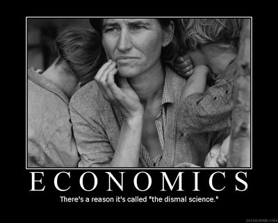 Economics: There's a reason it's called 'The Dismal Science'